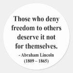 Cita 3a de Abraham Lincoln Pegatina Redonda