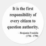 Cita 3a de Ben Franklin Pegatinas Redondas