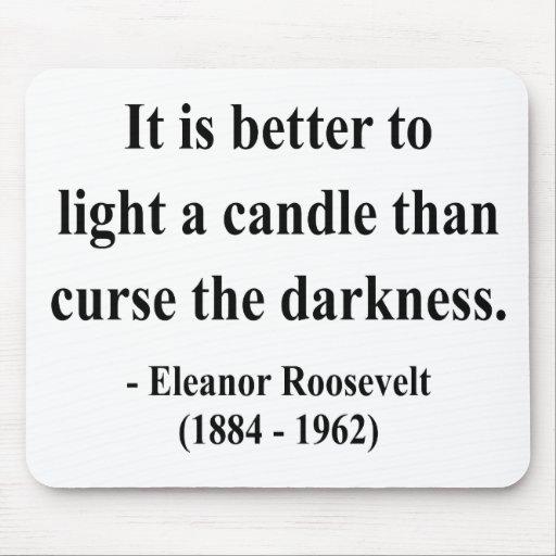 Cita 3a de Eleanor Roosevelt Tapetes De Ratones