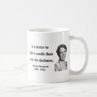 Cita 3b de Eleanor Roosevelt Taza Clásica