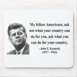 Cita 3b de JFK Alfombrillas De Ratones