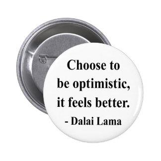 cita 4a de Dalai Lama Pin Redondo De 2 Pulgadas