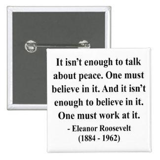 Cita 4a de Eleanor Roosevelt Pins