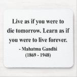 Cita 4a de Gandhi Alfombrilla De Ratones