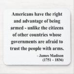 Cita 4a de James Madison Alfombrillas De Raton