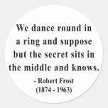 Cita 4a de Robert Frost Pegatina Redonda
