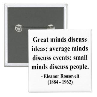 Cita 5a de Eleanor Roosevelt Pins