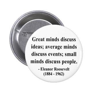 Cita 5a de Eleanor Roosevelt Pin