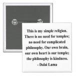 cita 6a de Dalai Lama Pins