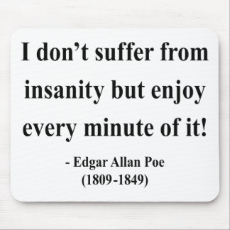 Cita 6a de Edgar Allen Poe Alfombrillas De Ratones