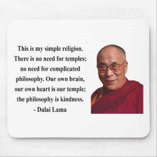 cita 6b de Dalai Lama Alfombrillas De Ratón