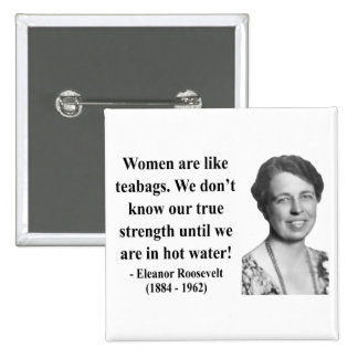 Cita 6b de Eleanor Roosevelt Pins