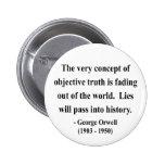 Cita 7a de George Orwell Pins