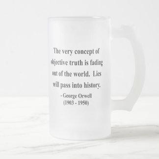 Cita 7a de George Orwell Taza De Cristal