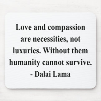 cita 8a de Dalai Lama Tapete De Raton