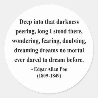 Cita 8a de Edgar Allen Poe Pegatina Redonda