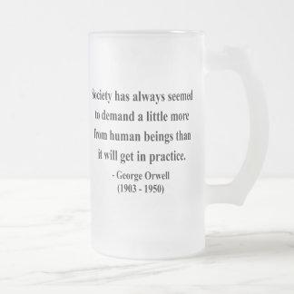 Cita 8a de George Orwell Taza De Cristal