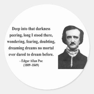 Cita 8b de Edgar Allen Poe Pegatina Redonda