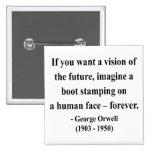 Cita 9a de George Orwell Pins