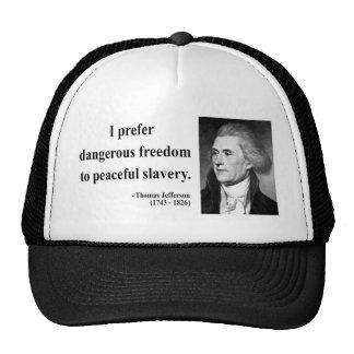 Cita 9b de Thomas Jefferson Gorro