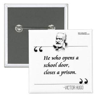 Cita abierta de la puerta de la escuela de Victor  Pins