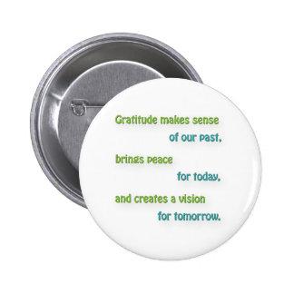 Cita agradecida - la gratitud tiene sentido de chapa redonda 5 cm