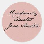 Cita aleatoriamente a los pegatinas de Jane Austen Pegatina Redonda