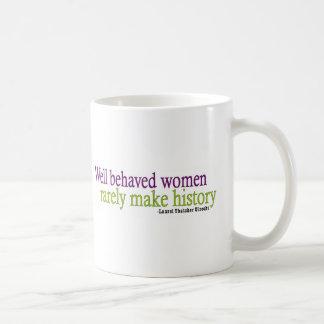 Cita bien comportada de las mujeres taza de café