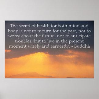 Cita budista asombrosa sobre el pasado y el futuro póster