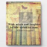 Cita caprichosa de la felicidad de Shakespeare Placa
