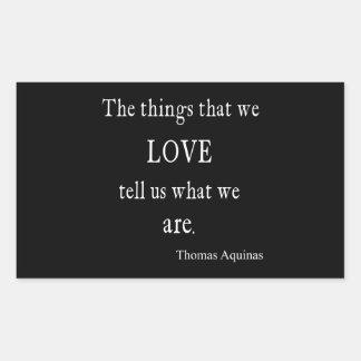 Cita/citas inspiradas del amor de Aquinas del Pegatina Rectangular