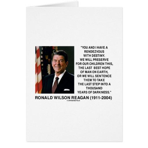 Cita con esperanza Reagan del último del destino l Tarjeta De Felicitación