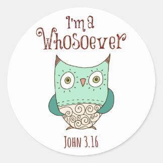 Cita cristiana: Soy un Whosoever con el búho Pegatina Redonda