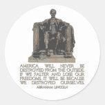 Cita de Abraham Lincoln: Nos destruimos Etiqueta Redonda