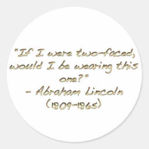 Cita de Abraham Lincoln Pegatina Redonda