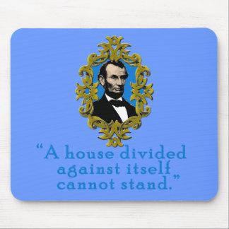 Cita de Abraham Lincoln una casa dividida Alfombrilla De Raton