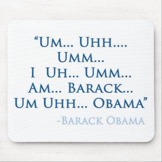 Cita de Barack Obama (cojín de ratón) Mouse Pads