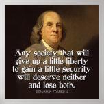 Cita de Ben Franklin cualquier sociedad que dé… Posters