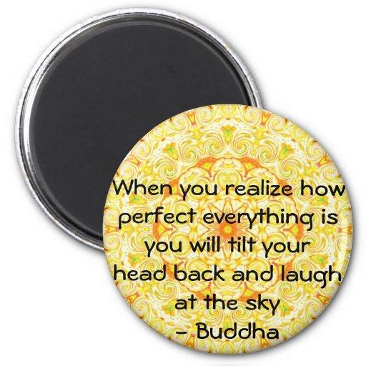 Cita de Buda - cuando usted realiza cómo es perfec Imán