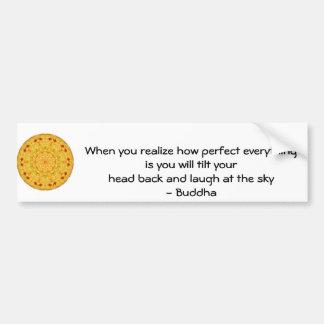 Cita de Buda - cuando usted realiza cómo es perfec Pegatina Para Auto