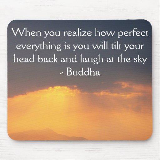 Cita de Buda - cuando usted realiza cómo es perfec Tapete De Ratón