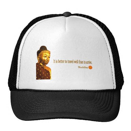 """Cita de Buda: """"Es mejor viajar bien que a Gorro"""