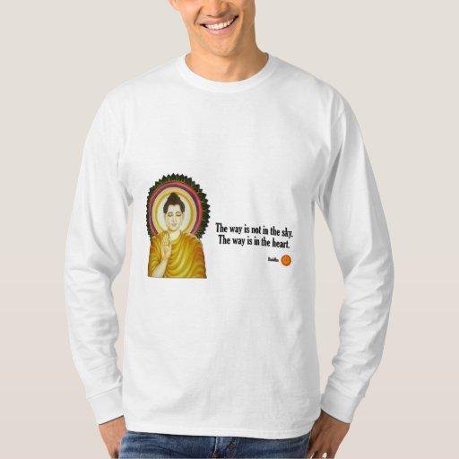 """Cita de Buda: """"La manera no está en el cielo Poleras"""