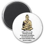 Cita de Buda: La vida es estimada a todos Iman De Nevera