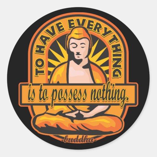 Cita de Buda para tener todo Etiquetas Redondas