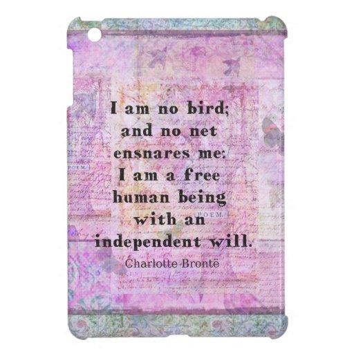 Cita de Charlotte Bronte sobre independencia