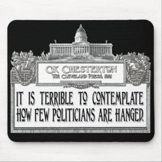 Cita de Chesterton: ¡Demasiados pocos políticos co Alfombrillas De Ratones