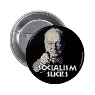 Cita de Churchill: ¡El socialismo chupa! Pins