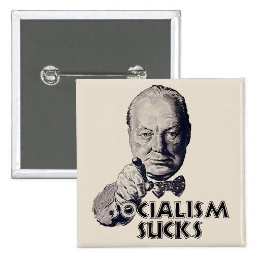Cita de Churchill: ¡El socialismo chupa! Pin Cuadrada 5 Cm