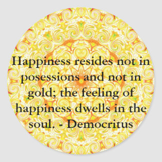 Cita de Democritus sobre felicidad Pegatina Redonda